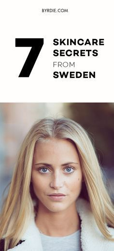 Swedish skincare secrets