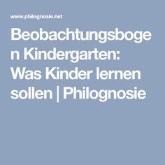 Beobachtungsbogen Kindergarten: Was Kinder lernen sollen | Philognosie