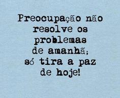 Post  Fala Sério!   : FRASE DO DIA !