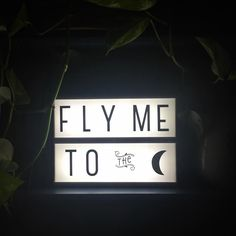 """"""" #lightbox #alittlelovelycompany #flymetothemoon #franksinatra #littlelovelylightbox #athome"""" Two Line Quotes, Cinema Box, A Little Lovely Company, Licht Box, Led Light Box, Light Board, Marquee Sign, Boxing Quotes, Lightbox Quotes"""
