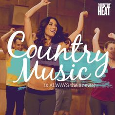 Yes, country music is always the answer.  I'm loving the music in Beachbody's Country Heat dance workout.