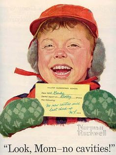 Look, Mom - no cavities! by Norman Rockwell for Crest