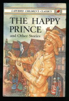 The Happy Prince by Oscar Wilde, 1983. Hardcover