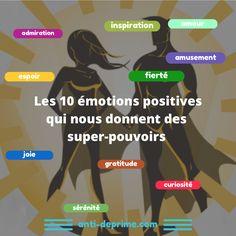 émotions positives qui donnent des super-pouvoirs                                                                                                                                                                                 Plus