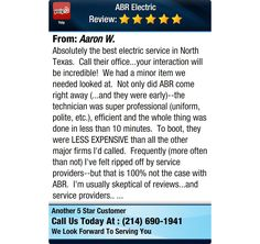 Absolutely the best electric service in North Texas. Call their office...your...