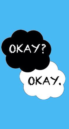 Okay Okay The Fault In Our Stars This is a great wallpa...