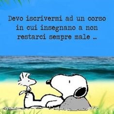 Snoopy 1011 - ImmaginiFacebook.it Hr Humor, Italian Quotes, Feelings Words, Charlie Brown And Snoopy, Italian Language, Snoopy And Woodstock, Charles Bukowski, Peanuts Snoopy, Cheer Up