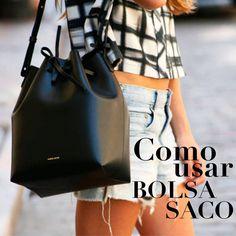 Como Usar: Bolsa Saco #bags #bucketbag #bolsasaco