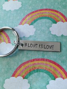 Love is Love - Keychain, Love, LGBT, Lesbian, Gay, Couples, Marriage, Hand Stamped, Little Something Extra Gift