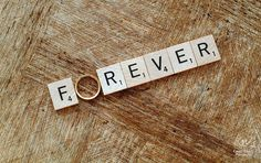 Forever - #wedding #ring shot with #scrabble tiles