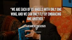 Daily Quote: We are Each of Us Angels with Only One Wing