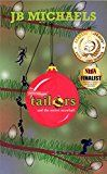 Free Kindle Book -   The Tannenbaum Tailors and the Secret Snowball