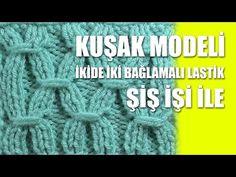 KUŞAK MODELİ - İkide İki Bağlamalı Lastik Örgü Modeli - YouTube