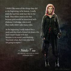 """This is why I adore Nat… she knows what's up and what we (fans) really wanted. I still dont get why they have to squeeze her in and put Tonks in the shadows as if she was a less relevant character, while in fact, she's always one of the fan. Tonks Harry Potter, Harry Potter Girl, Harry Potter Facts, Harry Potter Books, Harry Potter Universal, Bellatrix, Tonks And Lupin, Natalia Tena, Hogwarts"