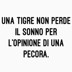 Italian Phrases, Italian Quotes, Tumblr Quotes, Life Quotes, Sarcastic Quotes, Funny Quotes, Motivational Phrases, Cool Words, Sentences