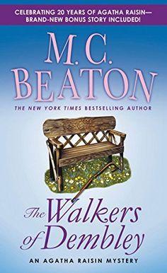 The Walkers of Dembley: an Agatha Raisin Mystery, by M. C. Beaton.
