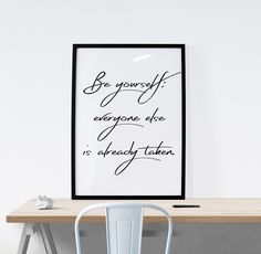 Always Be YOURSELF  http://etsy.me/2kb45j9 #OscarWilde #Quote #Digital #Download #Etsy #Inspiration #Art #Original #HomeMade #EtsyForAll #EtsyFinds #Prints #HomeDecor #RoomDecor #EtsyStore #EtsyShop #EtsySeller #Quote #PrintableQuote Wonderful Wall Art Designs to Brighten your Life!