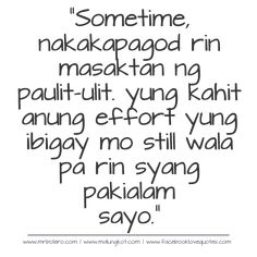 Patama and Selos Quotes Tagalog Collections. Share this and Like . Love Song Quotes, Love Quotes For Her, Best Love Quotes, Deep Quotes, Crush Quotes, Life Quotes, Sassy Quotes, Filipino Quotes, Pinoy Quotes