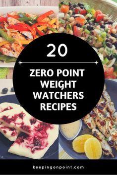 20 Zero Point Weight Watchers Recipes. #weightwatchers #weightwatchersrecipes #freestyle