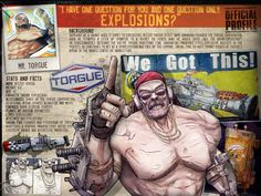 Torgue our backup demolitions expert for Barry, those two get along verry well from what I've seen. Torgue can be seen using any assortment of Torgue brand weaponry, from the Unkempt Herold to dual wielding two triple barrel Nukems. Borderlands Series, Gears Of War, High Five, Dnd Characters, Game Character, Beautiful Day, Game Art, Pop Culture, Geek Stuff