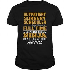 Outpatient Surgery Scheduler #jobs #tshirts #OUTPATIENT #gift #ideas #Popular #Everything #Videos #Shop #Animals #pets #Architecture #Art #Cars #motorcycles #Celebrities #DIY #crafts #Design #Education #Entertainment #Food #drink #Gardening #Geek #Hair #beauty #Health #fitness #History #Holidays #events #Home decor #Humor #Illustrations #posters #Kids #parenting #Men #Outdoors #Photography #Products #Quotes #Science #nature #Sports #Tattoos #Technology #Travel #Weddings #Women