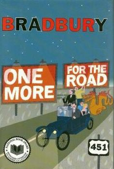 2002 Winner for Best Collection: One More For The Road ~~ Ray Bradbury ~~