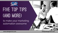 Five TOP TIPS to make your marketing automation awesome Business Marketing, Email Marketing, Marketing Automation, Growth Mindset, Lead Generation, School Days, How To Run Longer, How To Plan, How To Make