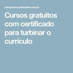 Cursos gratuitos com certificado para turbinar o currículo