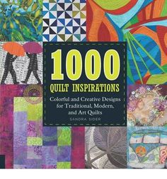 This is a visual reference of quilt inspirations and techniques. Featuring one thousand quilt patterns, it emphasizes use of color and innovative design elements. Quilting enthusiasts and art-lovers alike will derive inspiration from the ideas presented.