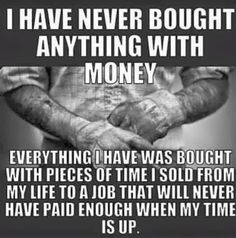 I have never bought anything with money, everything I have was bought with pieces of time I sold from my life to a job that will never had paid enough when my time is up. How many can relate to this? #Safety Helmets #Safety Hard Hats #Top Quality Hard Hats #Best Price Hydro Dipped HardHats #HydroGraphic Hard Hats #Top Quality #Water Transfer Hard Hats #Best Prices #Across the internet #Wholesale HydroDipped Hard Hats #Hydrographic Full Brimm HardHats #custom hydrographic hard hats…
