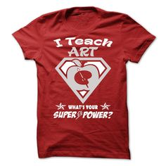 I Teach Art, Whats Your Superpower?