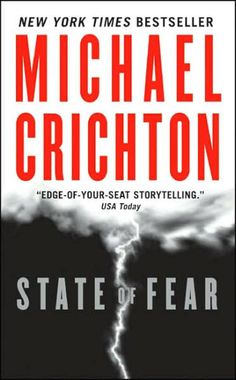 Have You Read ALL of Michael Crichton's Books?: 2004 - 'State of Fear'