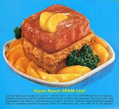Peach Fiesta Spam Loaf - gay and delicious enough for a party! Spam Recipes, Retro Recipes, Old Recipes, Vintage Recipes, Ethnic Recipes, Recipies, Gross Food, Weird Food, Vintage Cooking