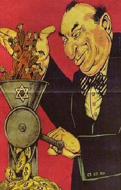 Meat grinder. A classic image of a Jew according to the German accounts. This poster shows one holding in his hand soldiers of America, Great Britain and Russia, who are put through a meat grinder to obtain money from their hides. It was meant to convince Russians that the Jews are responsible for the war and they shouldn't fight Germany.