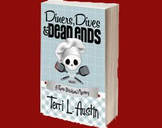 """""""Diners, Dives and Dead Ends, A Rose Strickland Mystery"""", the first book from Henery Press and author Terri L. Austin is a winner. I predict this will be a long and successful series."""