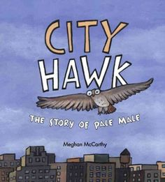 """The true story of a red-tailed hawk who keeps his nest on a tall New York City apartment building on Fifth Avenue overlooking Central Park and who has attracted a dedicated group of bird watchers known as """"the Regulars"""" who monitor his behavior breeding habits."""