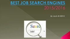 more : http://jobsqoo.com 2015-2016 BEST JOB SEARCH ENGINE VIDEO 2015-2016 TOP JOB SEARCH ENGINE VIDEO 2015-2016 BEST Career Finder Websites VIDEO