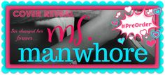 COVER REVEAL & GIVEAWAY: Ms. Manwhore (Manwhore, #2.5) by Katy Evans - #PreOrder it Now! - iScream Books