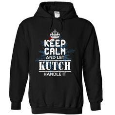 Cool Let KUTCH handle it! T shirts