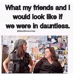 hahhahaha this made me laugh. Ive already decided if i were in dauntless you know the part, after tris switches factions, and they all run down the stairs...ya i would be the one to fall down them face first and die