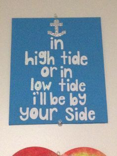 """In high tide or in low tide, I'll be by your side"" canvas I made for my best friend"