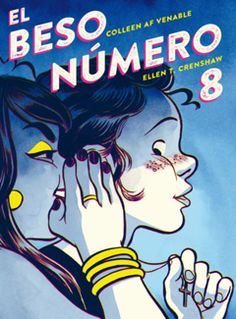 Kiss Number a graphic novel from writer Colleen AF Venable and illustrator Ellen T. Crenshaw, is a layered, funny, sharp-edged story of teen sexuality and family secrets. Ya Books, Good Books, Books To Read, Comic Books, The Boy Next Door, Fiction Books, Cover Art, Childrens Books, Lgbt