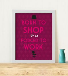 Original Art Print Born to shop with purple background by Typomaid