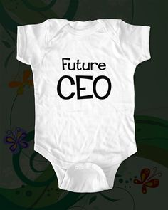 Future CEO  saying printed on Infant Baby by cuteandfunnykids, $15.88