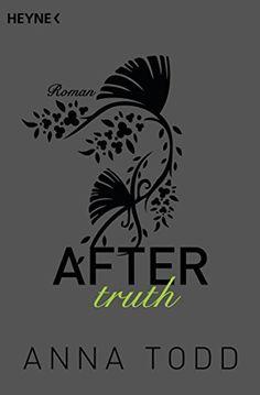 After truth: AFTER 2 - Roman von Anna Todd http://www.amazon.de/dp/B00OFU7JKA/ref=cm_sw_r_pi_dp_wV.Fwb0P6A39H