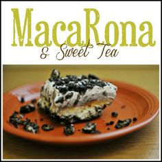 MacaRona and Sweet Tea: Alabama Dirt Cake (super fun for the kids)