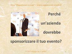 Sponsorizzazione strategica, by Filippo Maria Cailotto via Slideshare