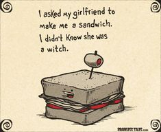 Sandwich - Brainless Tales Sandwiches, Funny Puns, Funny Stuff, Sandwich Drawing, Food Puns, Belly Laughs, Good Jokes, Color Of Life