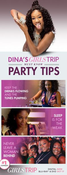 Leave it to Dina to keep the party going!    Grab that special bottle, your crew's favorite tunes, and don't let anyone turn in early!  Own Girls Trip on Blu-ray, DVD & Digital.