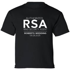 Personalized RSA Authorized Ring Security Agent T-Shirt {with Wedding Name and Date} #beforetheidos #ringsecurity #ringbearer